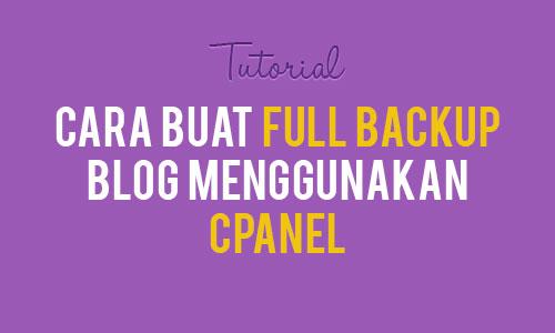 cara-buat-full-backup-blog-menggunakan-cpanel