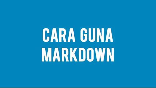 cara guna markdown dalam wordpress